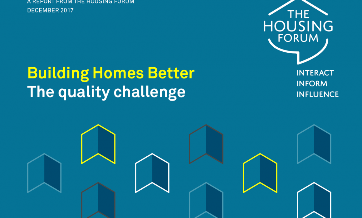 Building Better Homes – The quality challenge